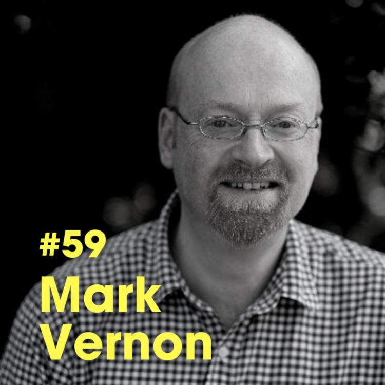"""cover art for """"A Spiritual Atheist and Scientific Theist Have A Chat' - Mark Vernon - #Ep 59"""