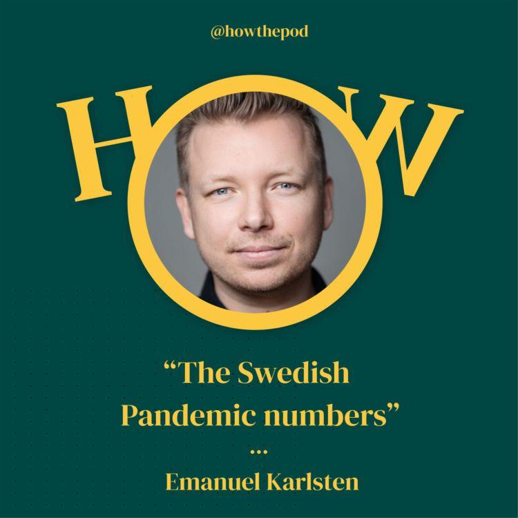 cover art for 11 Journalist Emanuel Karlsten - Swedish Pandemic numbers