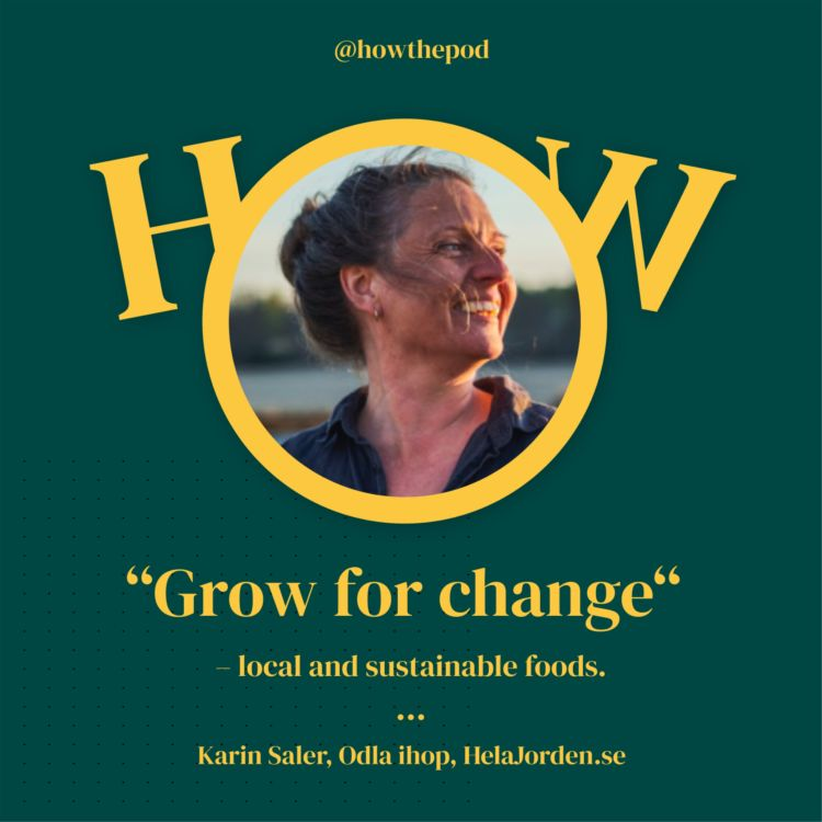 cover art for EP 15 Grow for change with Karin Saler