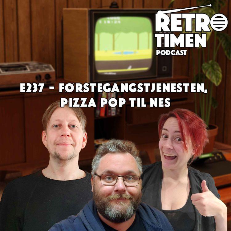 cover art for E237 - Førstegangstjenesten, Pizza Pop til NES