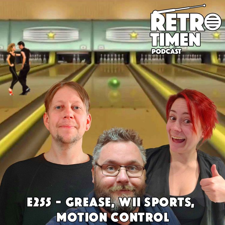 cover art for E255 - Grease, Wii Sports, Motion Control