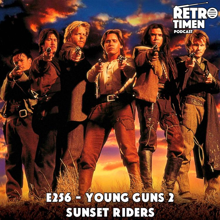 cover art for E256 - Young Guns 2, Sunset Riders
