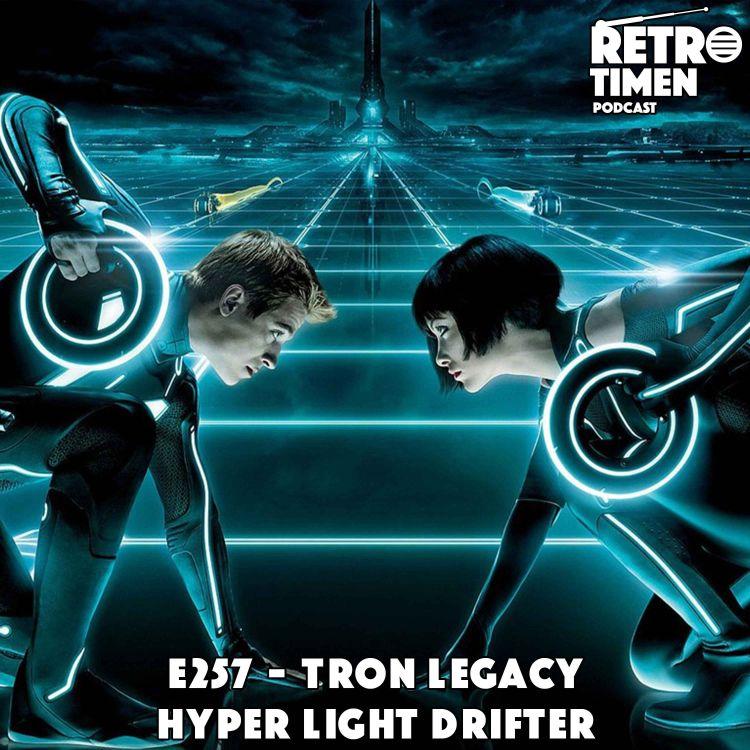 cover art for E257 - Tron Legacy, Hyper Light Drifter, Harvest Moon