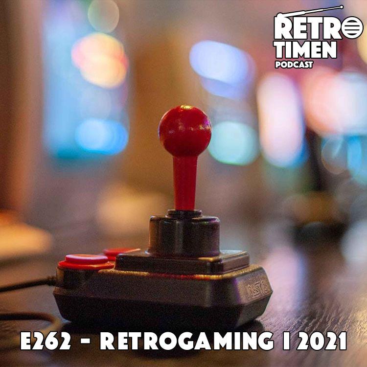 cover art for E262 - Retrogaming i 2021