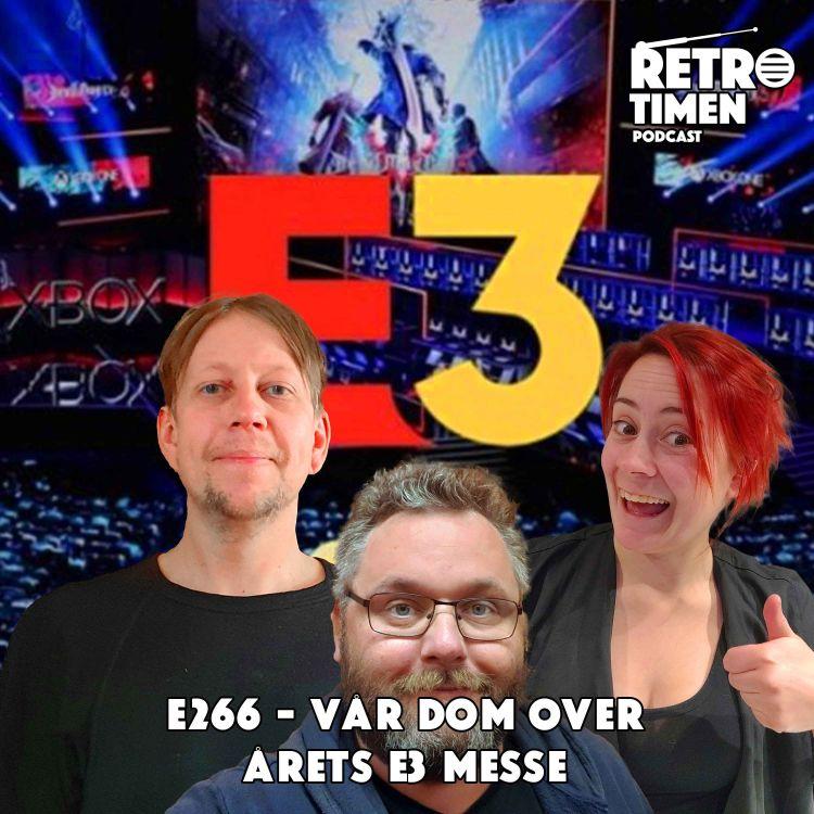 cover art for E266 - Vår dom over årets E3 messe