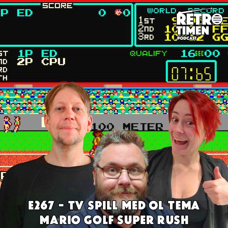 cover art for E267 - Tv spill med OL tema, Mario Golf Super Rush