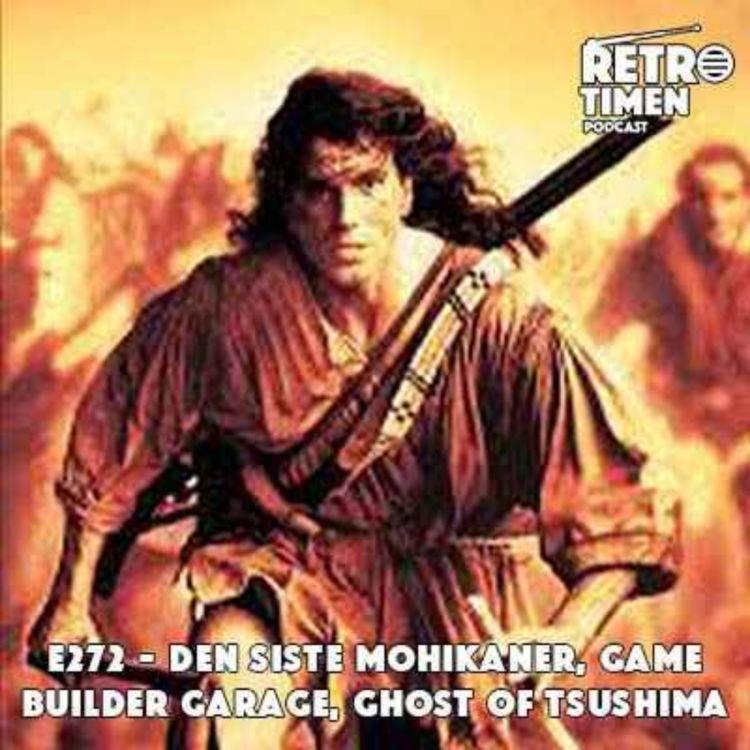 cover art for E272 - Den siste mohikaner, Game Builder Garage, Ghost Of Tsushima