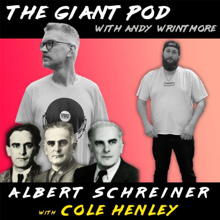 cover art for ALBERT SCHREINER MEGAPOD w/ COLE HENLEY