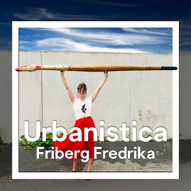cover art for 224.SWE Konsten att skapa stad - Fredrika Friberg