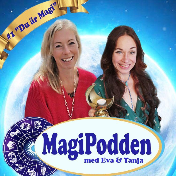 cover art for Premiäravsnittet  #magipodden Du är magi & Fullmånes ceremoni Väduren vecka 40