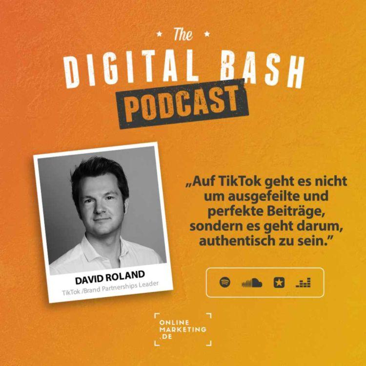"""cover art for """"Unauthentische Hochglanzwerbung funktioniert auf TikTok nicht."""" - David Roland"""