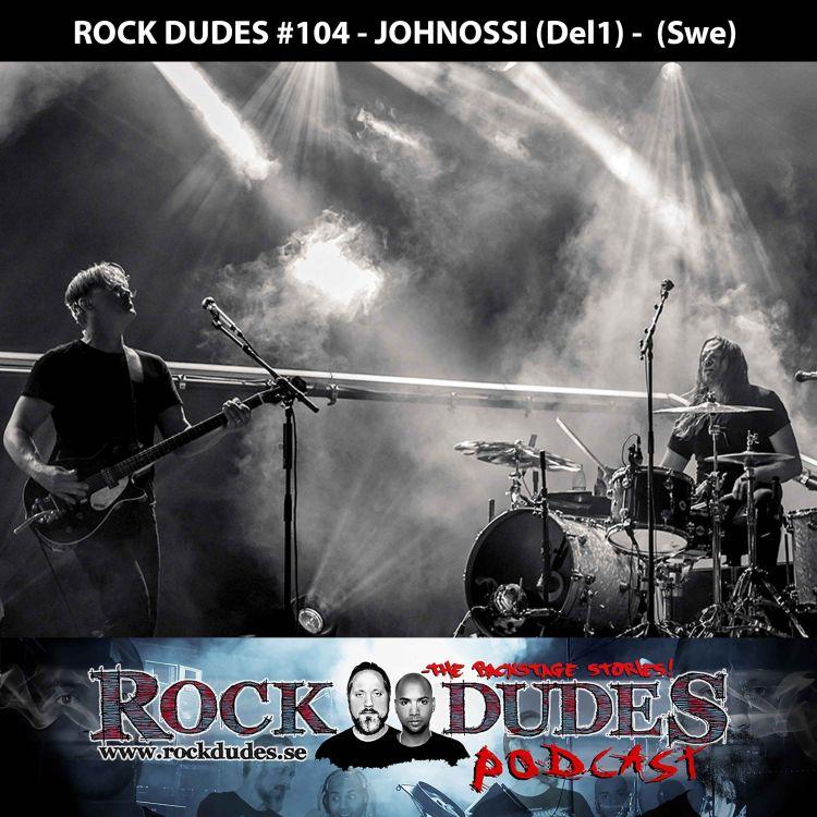 cover art for Rock Dudes #104 - JohnOssi (Del1) - (Swe)