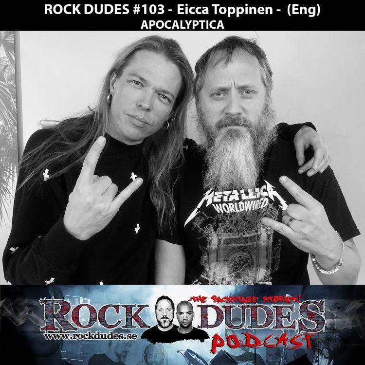 cover art for Rock Dudes #103 - Eicca Toppinen (Apocalyptica) - (Eng)
