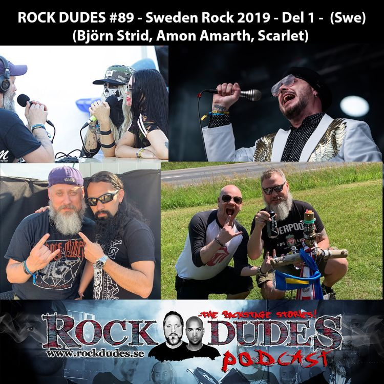 cover art for Rock Dudes #89 - Sweden Rock 2019 - Del1 (Björn Strid, Amon Amarth, Scarlet) - (Swe)