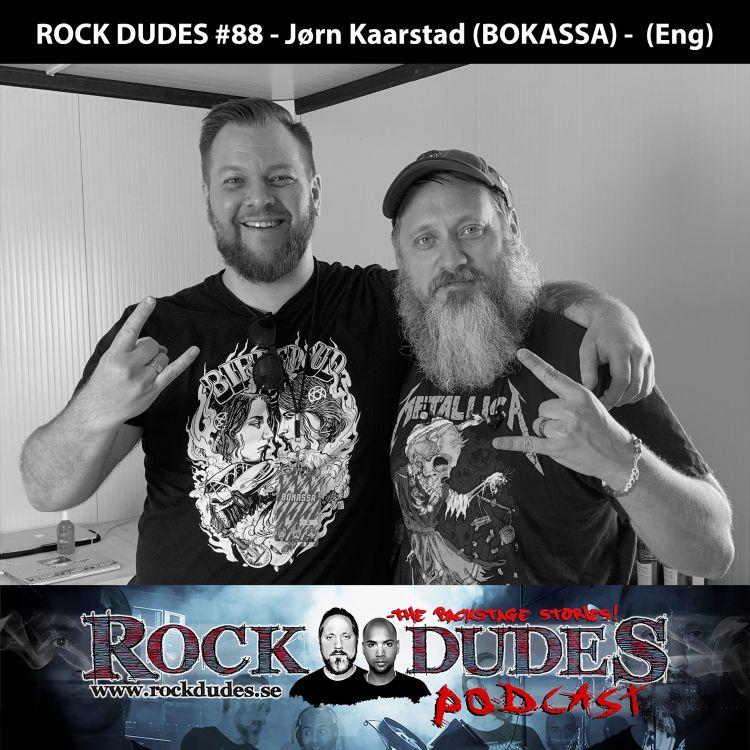 cover art for Rock Dudes #88 - Jørn Kaarstad (BOKASSA) - (Eng)