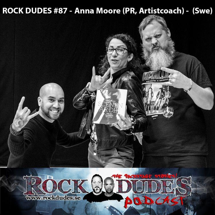 cover art for Rock Dudes #87 - Anna Moore (PR, Artistcoach) - (Swe)