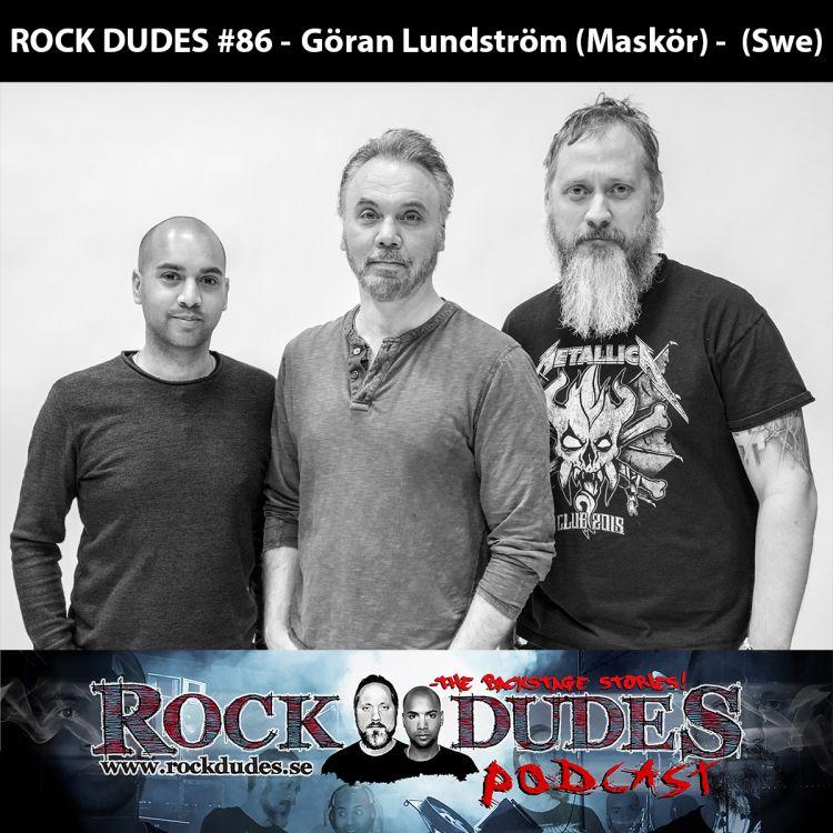 cover art for Rock Dudes #86 - Göran Lundström (Maskör) - (Swe)