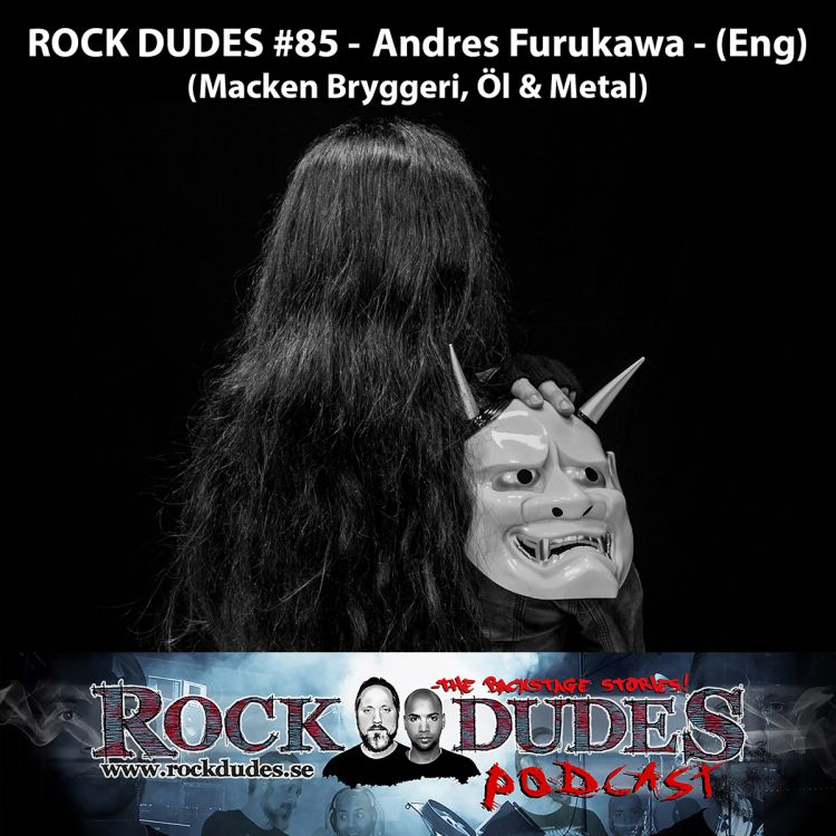 cover art for Rock Dudes #85 - Andrés Furukawa (Macken Bryggeri) - (Eng)