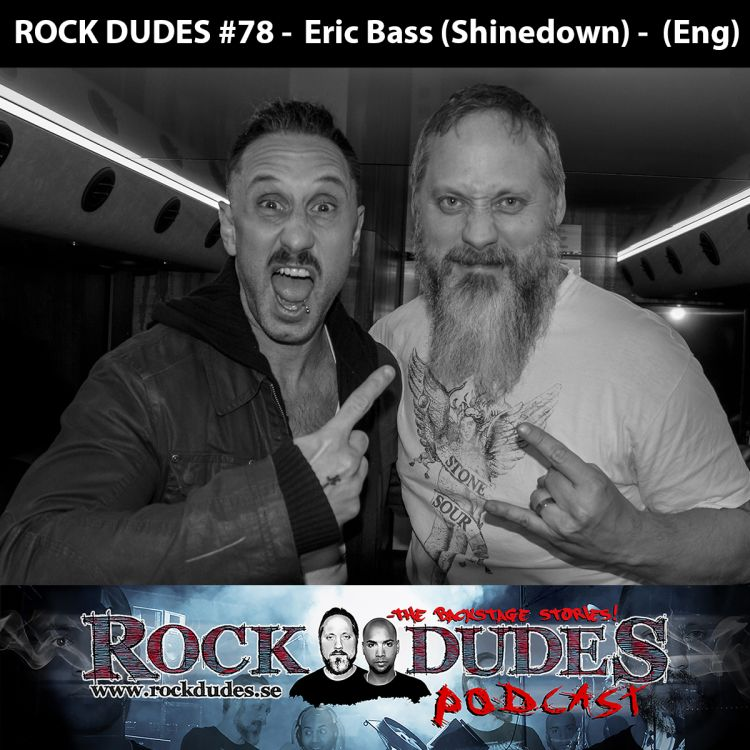 cover art for Rock Dudes #78 - Eric Bass (Shinedown) - (Eng)