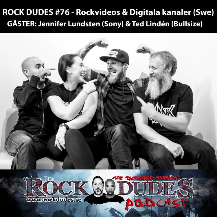 cover art for Rock Dudes #76 – Rockvideos & Digitala Kanaler (Gäster: Ted Lindén / Bullsize, Jennifer Lundsten / Sony Music) – (Swe)