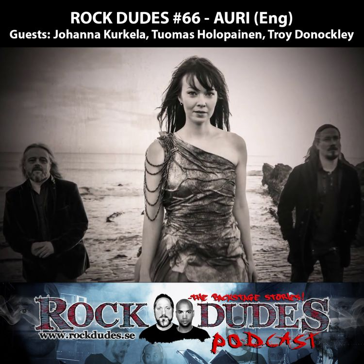 cover art for Rock Dudes #66 – AURI (Guests: Johanna Kurkela, Tuomas Holopainen, Troy Donockley) – (Eng)