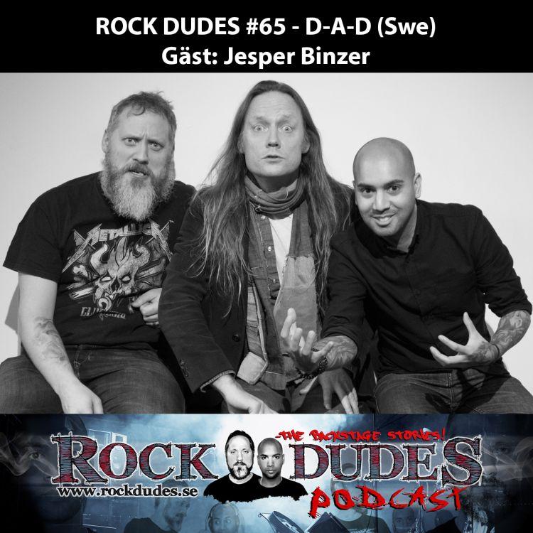 cover art for Rock Dudes #65 – D-A-D (Gäst: Jepser Binzer) – (Swe)