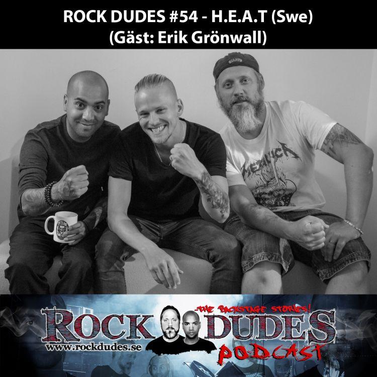 cover art for Rock Dudes #54 – H.E.A.T (Gäst: Erik Grönwall) – (Swe)