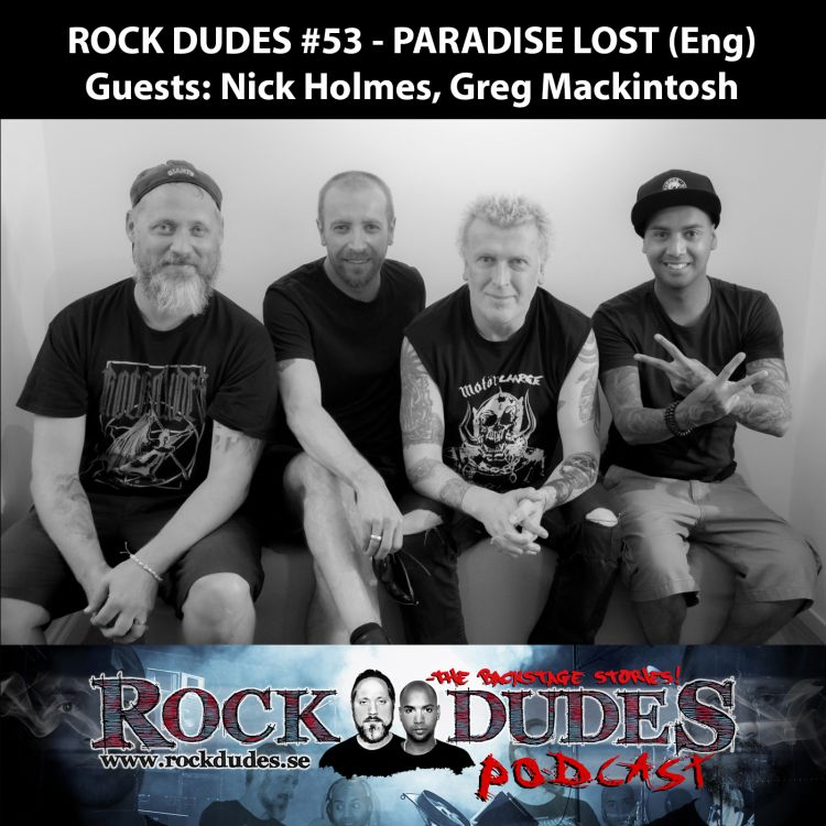 cover art for Rock Dudes #53 – PARADISE LOST (Guest: Nick Holmes, Greg Mackintosh) – (Eng)