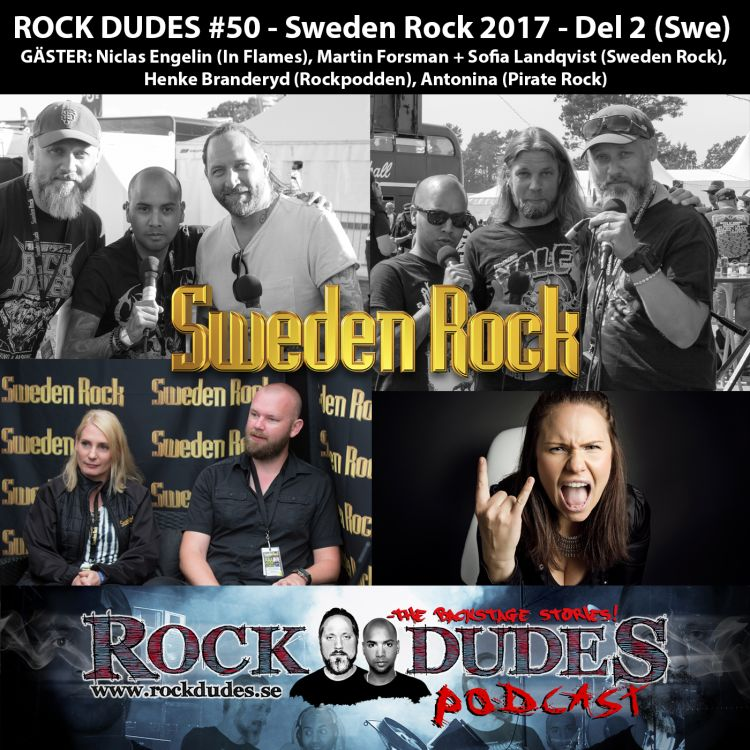 cover art for Rock Dudes #50 – Sweden Rock 2017 – Del2 (Gäster: Niclas Englin, Sweden Rock, Rockpodden, Pirate Rock) – (Swe)
