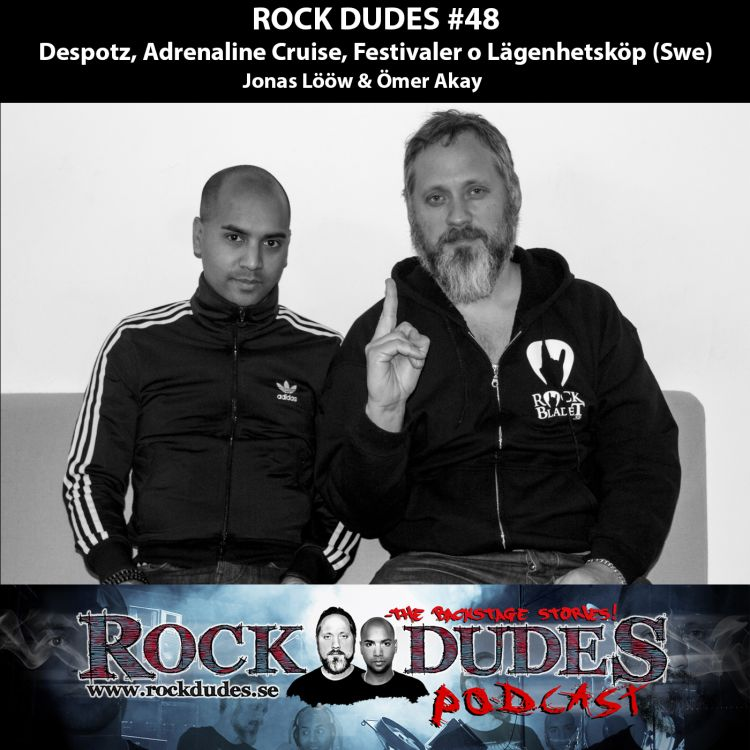 cover art for Rock Dudes #48 – Despotz, Adrenaline Cruise, Festivaler o Lägenhetsköp – (Swe)
