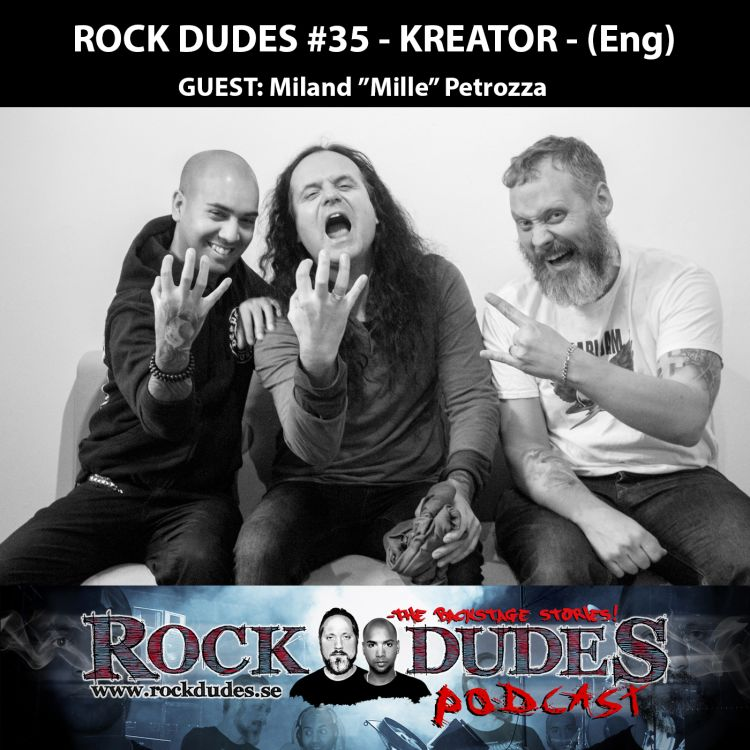 "cover art for Rock Dudes #35 – KREATOR (Guest: Miland ""Mille"" Petrozza) – (Eng)"