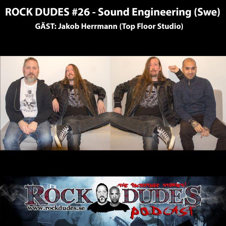 cover art for Rock Dudes #26 – SOUND ENGINEERING (Gäst: Jakob Herrmann) – (Swe)