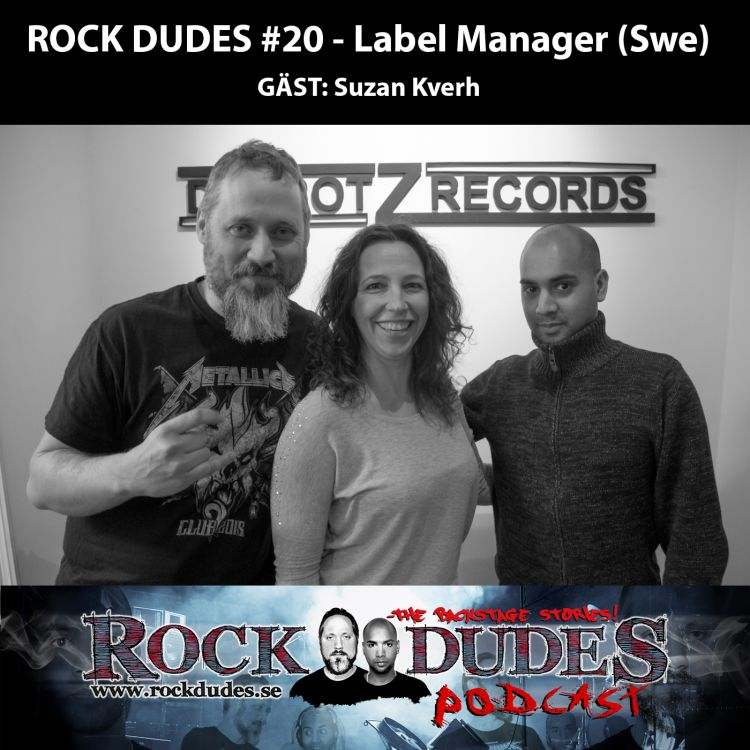 cover art for Rock Dudes #20 – Label Manager (Gäst: Suzan Kverh) – (Swe)