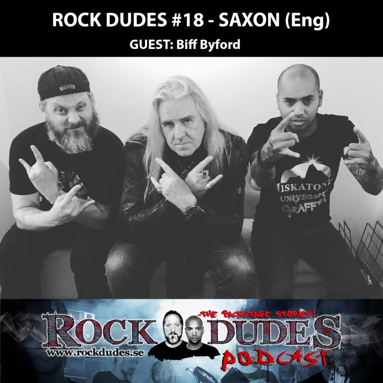 cover art for Rock Dudes #18 – Saxon (Guest: Biff Byford) – (Eng)