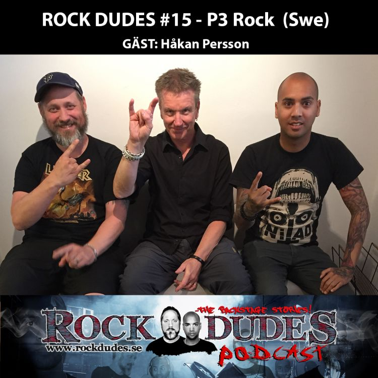 cover art for Rock Dudes #15 – P3 Rock (Gäst: Håkan Persson) – (Swe)