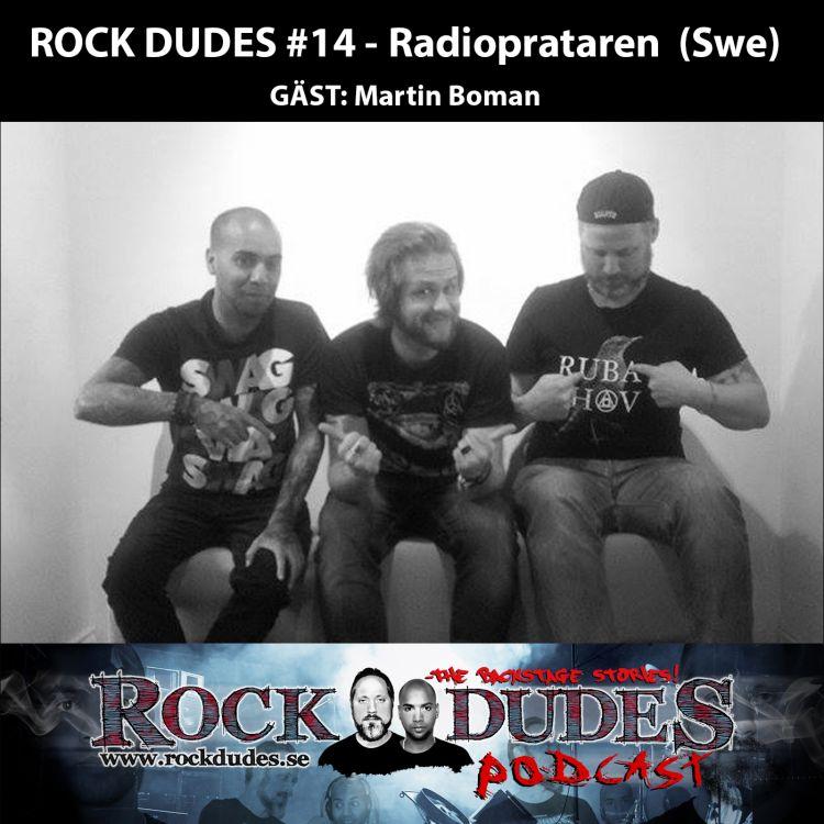 cover art for Rock Dudes #14 – Radioprataren (Gäst: Martin Boman) – (Swe)