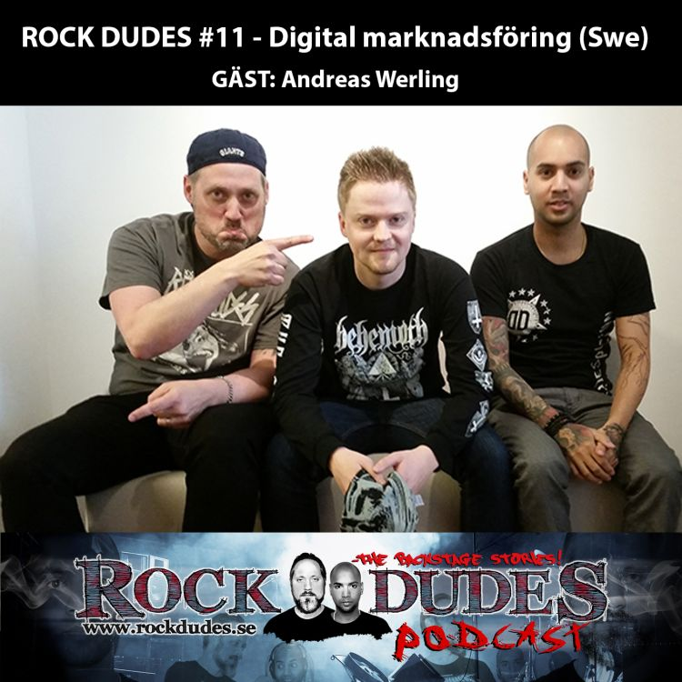 cover art for Rock Dudes #11 – Digital marknadsföring (Gäst: Andreas Werling / In Flames) – (Swe)