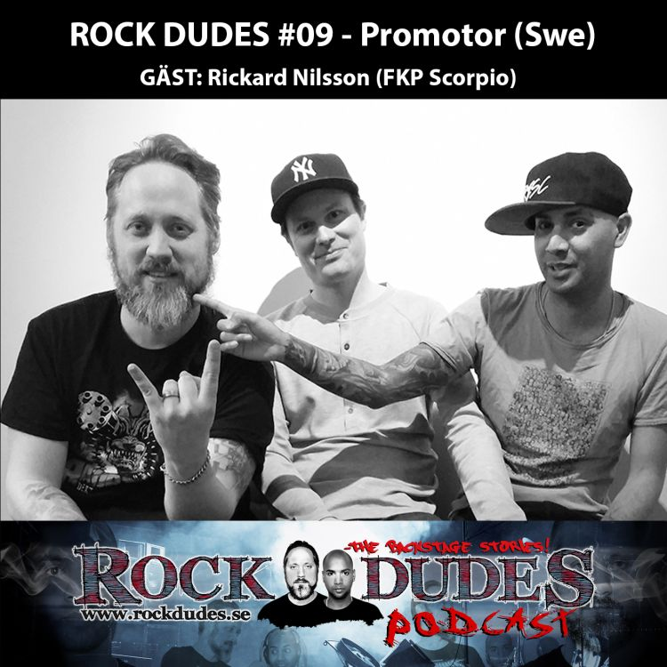 cover art for Rock Dudes #09 – Promotor  (Gäst: Rickard Nilsson / FKP Scorpio) – (Swe)