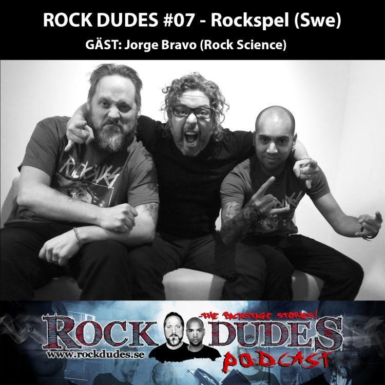 cover art for Rock Dudes #07 – Rockspel  (Gäst: Rock Science / Jorge Bravo) – (Swe)