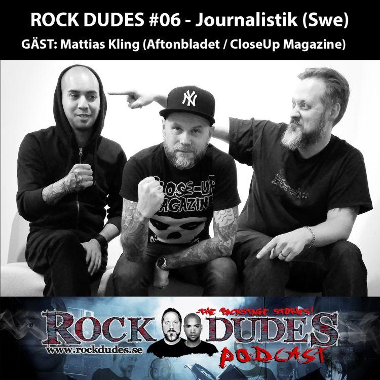 cover art for Rock Dudes #06 – Journalistik (Gäst: Mattias Kling) – (Swe)