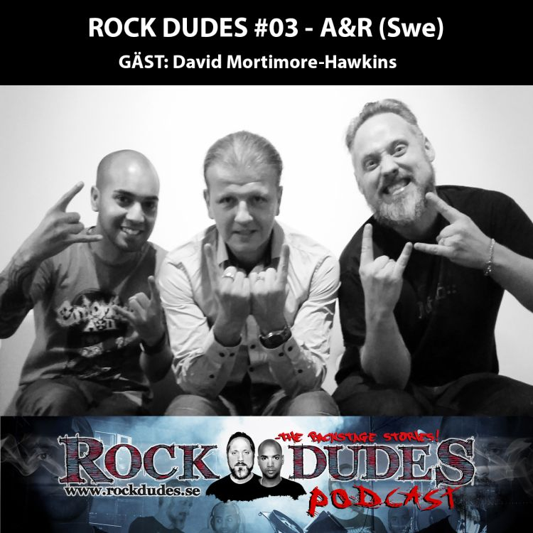 cover art for Rock Dudes #03 – AnR (Gäst: David Mortimore-Hawkins) – (Swe)
