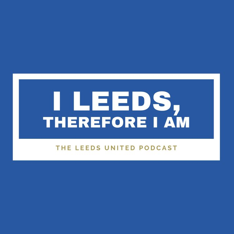 cover art for I Leeds Therefore I Am
