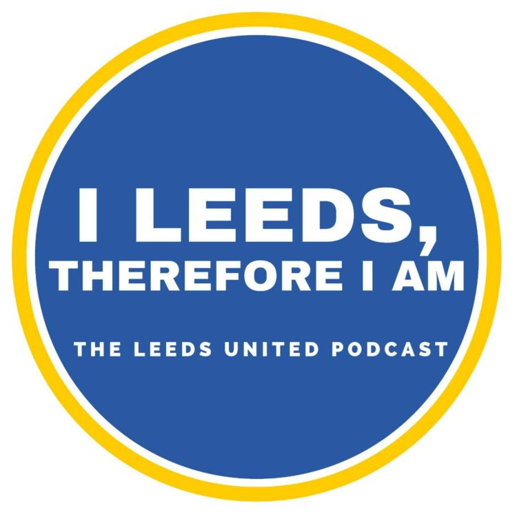 cover art for I Leeds Therefore I Am - Everton, Pacino and Question Zone!