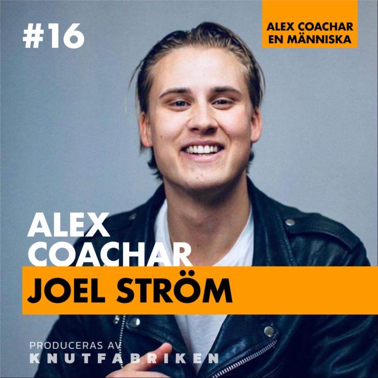 cover art for #16: Jag vill kunna hantera mina trauman från skoltiden – Joel Ström
