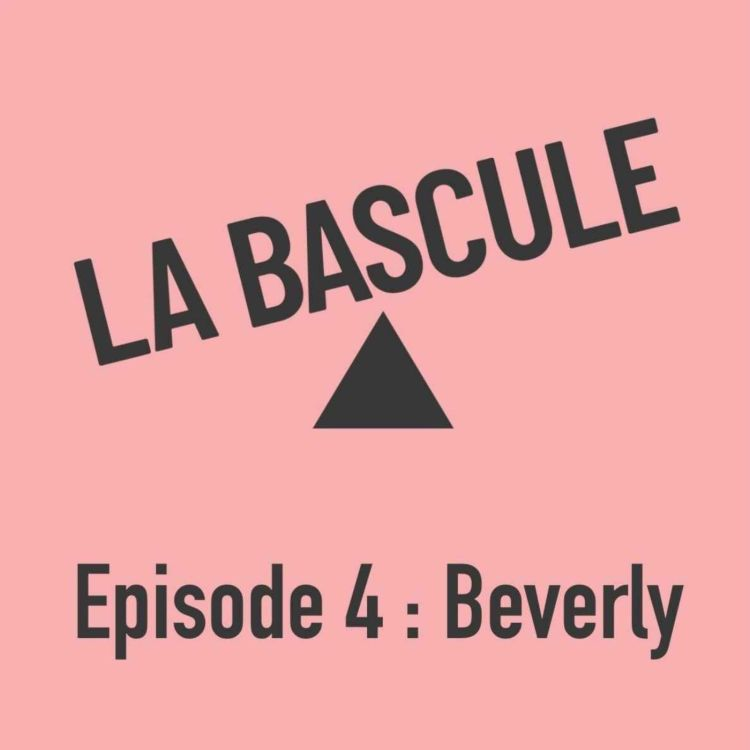 cover art for Épisode 4 : Beverly