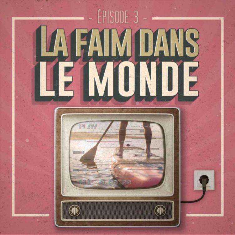 cover art for La faim dans le monde