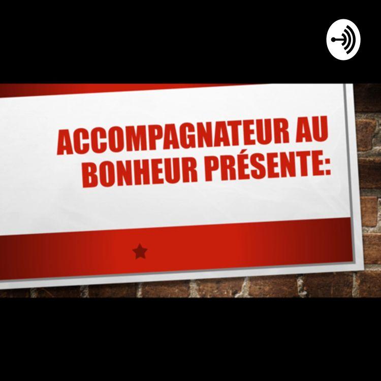 cover art for Accompagnateur au bonheur: A quoi ca sert de pardonner?