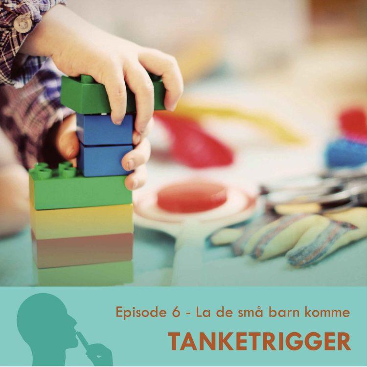 cover art for TT-06: La de små barna komme til meg