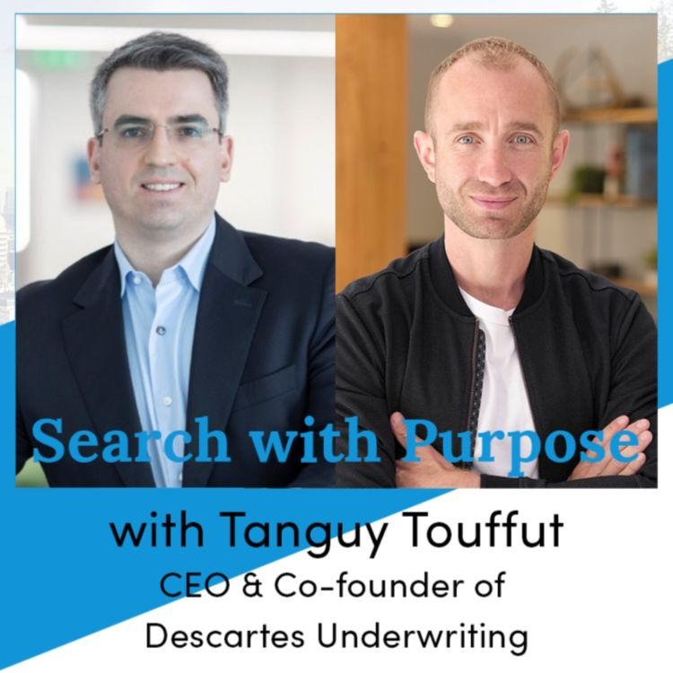 cover art for Ep12. Tanguy Touffut, CEO & Co-founder of Descartes Underwriting. A Business Based on Values.