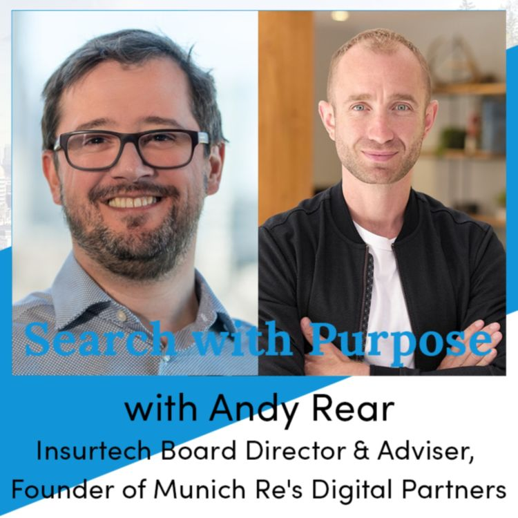 cover art for Ep.13 Andy Rear, founder of Munich Re's Digital Partners. The skills you don't have.